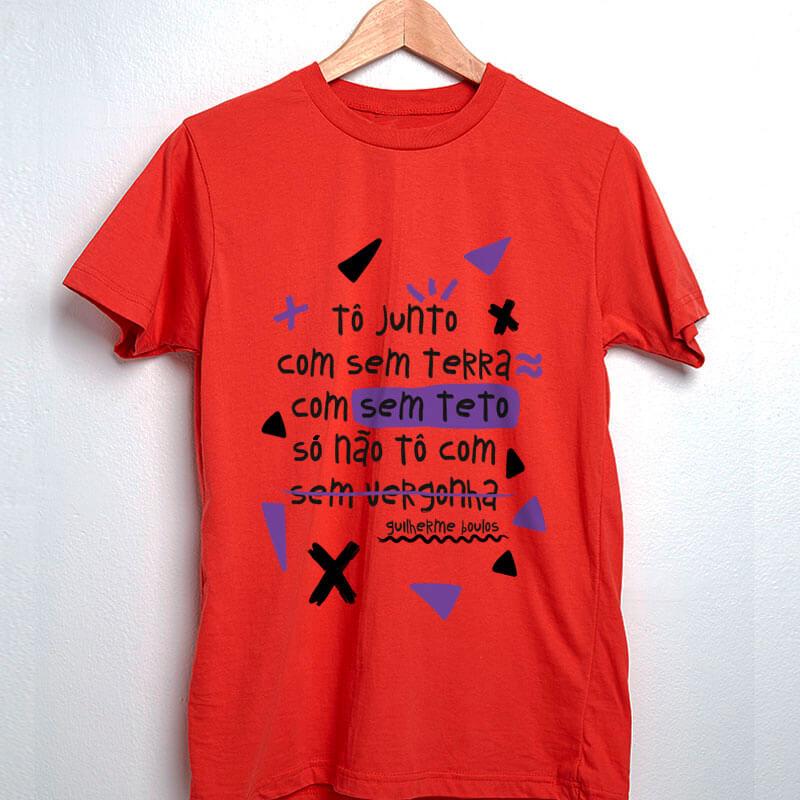 Camiseta vermelho To junto com sem terra, com sem teto, só não to com sem vergonha - Boulos