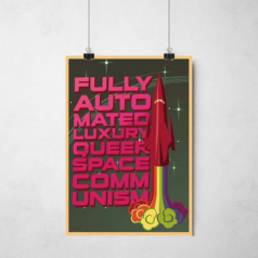 Poster Fully Automated Luxury Gay Space Communism
