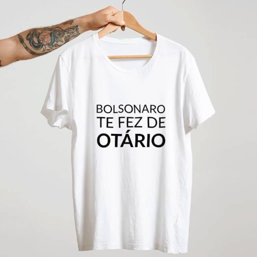 Camiseta Bolsonaro te fez otário Branca