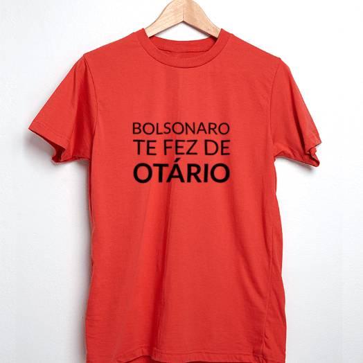 Camiseta Bolsonaro te fez otário vermelha