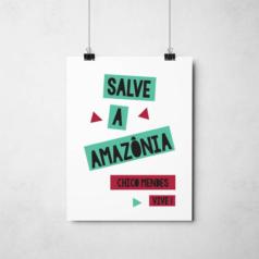 Poster Chico Mendes Salve a Amazônia