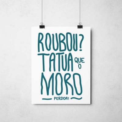 Poster Moro e a anticorrupção