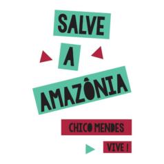 Ilustração - Chico Mendes - Salve a Amazônia