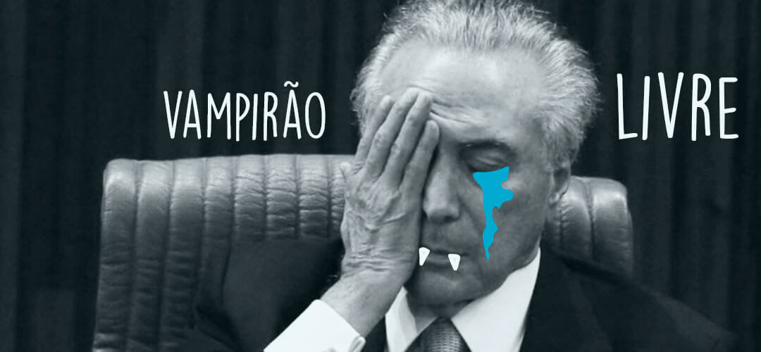 Soltura de Michel Temer, prisão ilegal e a mamata neverends