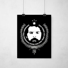 Poster Lula Eu-nao-troco-minha-dignidade