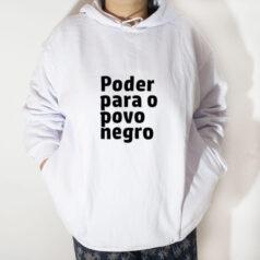 Blusa moletom com capuz - Poder para o povo negro