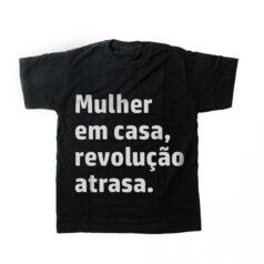 camiseta infantil - Mulher em casa revolução atrasa - preta