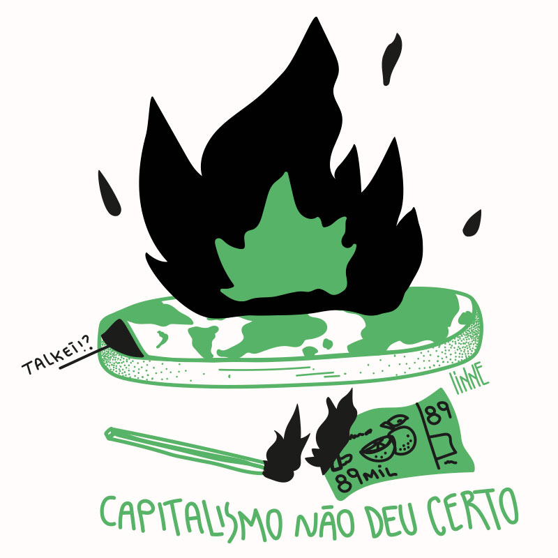 Ilustração Capitalismo não deu certo - 1 Alinne Martins