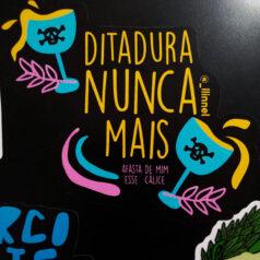 Adesivo Ditadura Nunca Mais