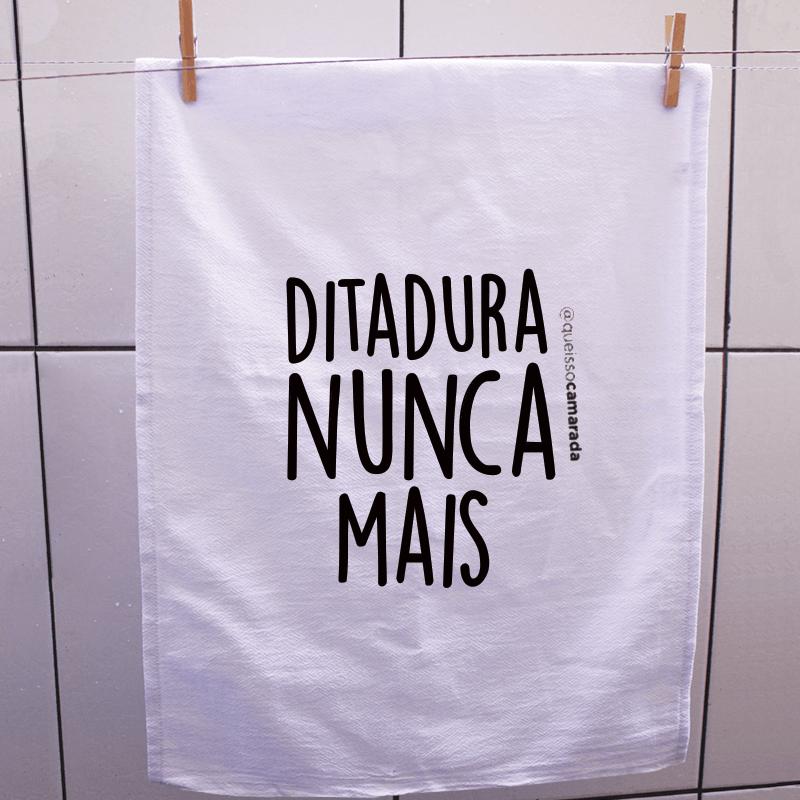 Pano de prato - Ditadura Nunca mais